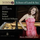 【輸入盤】Maria Marchant: Echoes Of Land & Sea-britten, Holst, Ireland, Roderick Williams, Etc