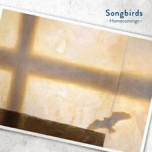 映画『リズと青い鳥』ED主題歌「Songbirds」 [ Homecomings ]