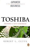 Toshiba: Defining a New Tomorrow