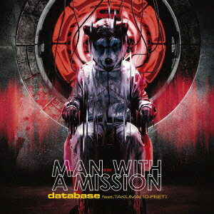 database feat.TAKUMA (10-FEET) [ MAN WITH A MISSION ]