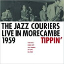 【輸入盤】Live In Morecambe 1959: Tippin'