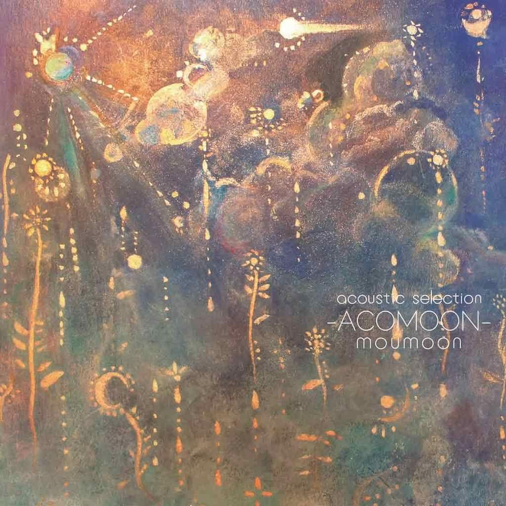 moumoon acoustic selection -ACOMOON- [ moumoon ]