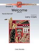 【輸入楽譜】ベネット, Harold(フィルモア, Henry): ウェルカム・マーチ/クラーク編曲: スコアとパート譜セット