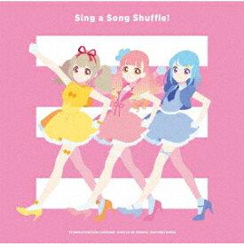 TVアニメ/データカードダス『アイカツオンパレード!』挿入歌アルバム「Sing a Song Shuffle!」 [ (アニメーション) ]