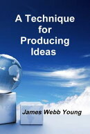 TECHNIQUE FOR PRODUCING IDEAS,A(P)