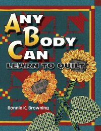 Any_Body_Can_Learn_to_Quilt