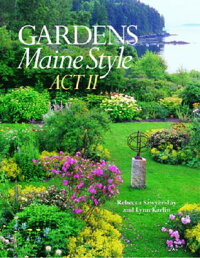 Gardens_Maine_Style:_Act_II