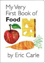 MY VERY FIRST BOOK OF FOOD(BB) [ ERIC CARLE ]
