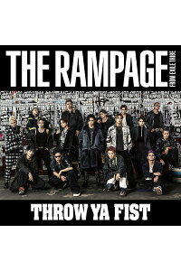 ThrowYaFist(CD+DVD)[THERAMPAGEfromEXILETRIBE]