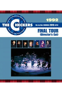 THECHECKERSBLUERAYDISCCHRONICLE::1992FINALTOUR【Blu-ray】[チェッカーズ]