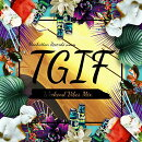 Manhattan Records presents T.G.I.F - Weekend Vibes Mix