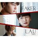 【予約】FAKER (初回限定盤A CD+DVD)
