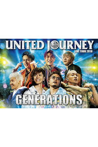 GENERATIONSLIVETOUR2018UNITEDJOURNEY(初回生産限定盤)[GENERATIONSfromEXILETRIBE]