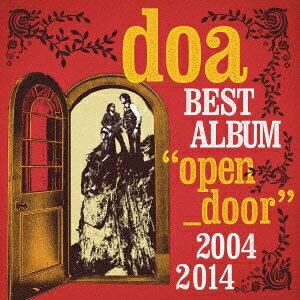 """doa BEST ALBUM """"open door"""" 2004-2014 (初回限定盤 CD+DVD) [ doa ]"""