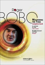 【輸入楽譜】ボボ, Roger: チューバ教本 全曲(2003年改訂版)