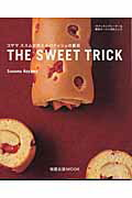 THE SWEET TRICK