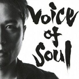 Voice of Soul [ 石田匠 ]