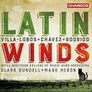 【輸入盤】『ラテン・ウィンズ〜ロドリーゴ、ヴィラ=ロボス、チャベス』 ロイヤル・ノーザン・カレッジ・オブ・ミ…