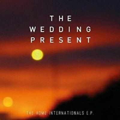 【輸入盤】Home Internationals E.p. [ The Wedding Present ]