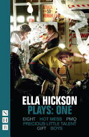 Ella Hickson, Plays: One