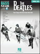 【輸入楽譜】ベース・プレイ・アロング 第13巻: ビートルズ/TAB譜: オーディオ・オンライン・アクセスコード付