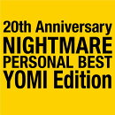 20th Anniversary NIGHTMARE PERSONAL BEST YOMI Edition