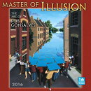 Master of Illusion Calendar: The Art of Rob Gonsalves