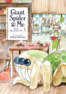 Giant Spider & Me: A Post-Apocalyptic Tale Vol. 1