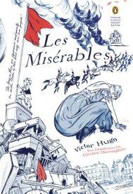 Les Miserables: (penguin Classics Deluxe Edition) LES MISERABLES (Penguin Classics Deluxe Editions) [ Victor Hugo ]