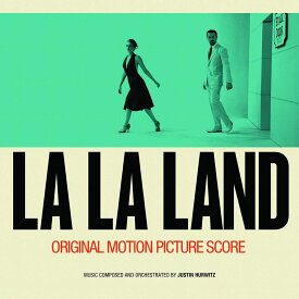 ラ・ラ・ランド - オリジナル・サウンドトラック (スコア) [ (オリジナル・サウンドトラック) ]