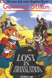 Geronimo Stilton Graphic Novels #19: Lost in Translation GERONIMO STILTON GRAPHIC NOVEL (Geronimo Stilton Graphic Novels) [ Geronimo Stilton ]
