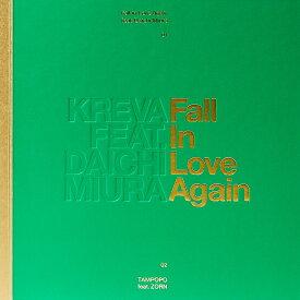 Fall in Love Again feat. 三浦大知 (完全生産限定盤A CD+DVD) [ KREVA ]