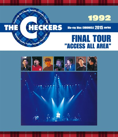 "1992 FINAL TOUR ""ACCESS ALL AREA""【Blu-ray】 [ THE CHECKERS ]"