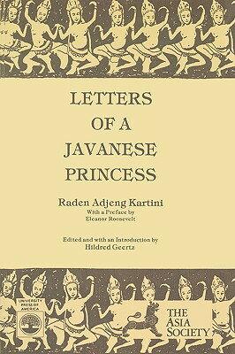Letters of a Javanese Princess by Raden Adjeng Kartini [ Hildred Geertz ]