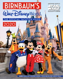 Birnbaum's 2020 Walt Disney World: The Official Vacation Guide BIRNBAUMS 2020 WALT DISNEY WOR (Birnbaum Guides) [ Birnbaum Guides ]