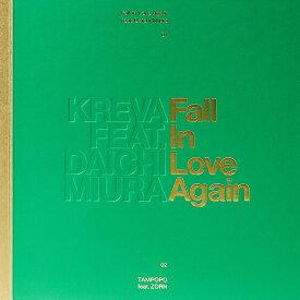 Fall in Love Again feat. 三浦大知 (完全生産限定盤B) [ KREVA ]