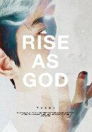 【輸入盤】RISE AS GOD (台湾盤 WHITE VER.)