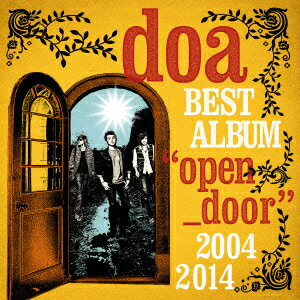 "doa BEST ALBUM ""open door"" 2004-2014 [ doa ]"