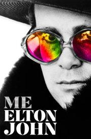 Me: Elton John Official Autobiography ME [ Elton John ]
