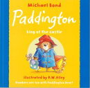 Paddington king of the castle [洋書]