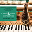 Coffee & Novos Compositores selected by Dani Gurgel-Cafe Vivement Dimanche the 20th anniversary-