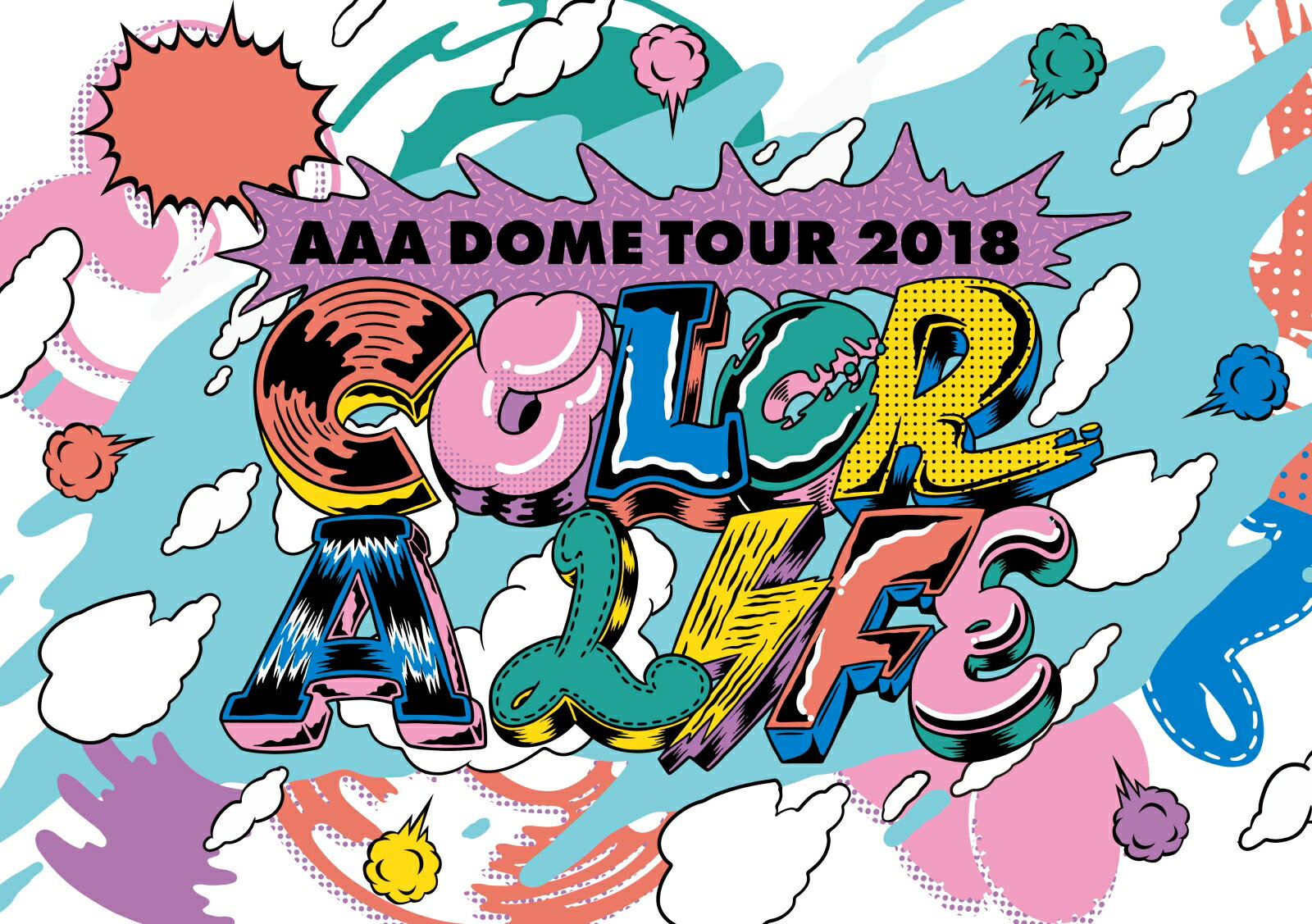 AAA DOME TOUR 2018 COLOR A LIFE(初回生産限定盤)(スマプラ対応) [ AAA ]