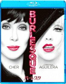 バーレスク【Blu-ray】 [ シェール ]