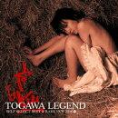 TOGAWA LEGEND SELF SELECT BEST & RARE 1979?2008
