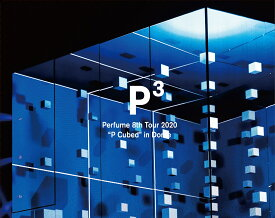 "Perfume 8th Tour 2020""P Cubed""in Dome (初回限定盤)【Blu-ray】 [ Perfume ]"