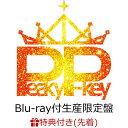 【連動購入特典対象+先着特典】最頂点Peaky&Peaky!!【Blu-ray付生産限定盤】 (収納BOX+特製A3クリアポスター) [ Pea…