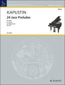 【輸入楽譜】カプースチン, Nikolai: 24のジャズ・プレリュード Op.53