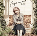 forget-me-not (初回限定盤 CD+DVD)