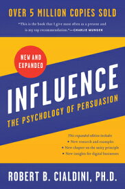 Influence: The Psychology of Persuasion INFLUENCE EXPANDED/E [ Robert B. Cialdini ]