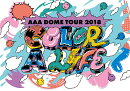AAA DOME TOUR 2018 COLOR A LIFE(スマプラ対応)【Blu-ray】